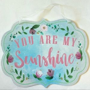 You Are My Sunshine Wood Hanging Sign Decoration